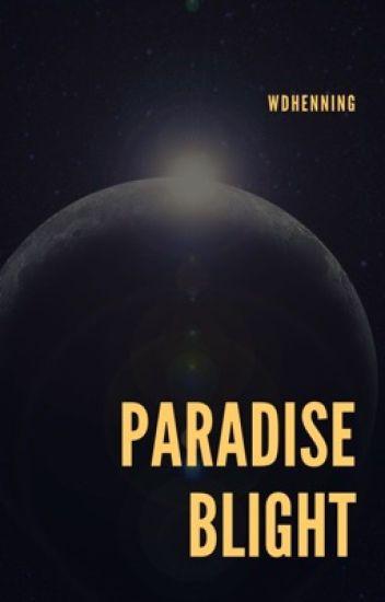 Paradise Blight