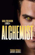 Alchemist (Evolución #4) by Sarah_Schall