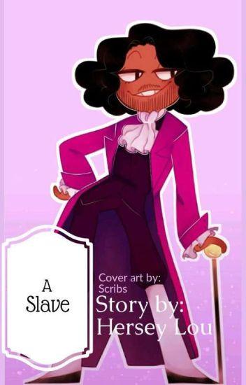 A Slave (Thomas Jefferson x Reader)
