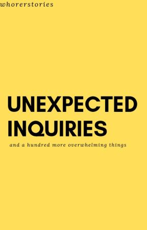 Unexpected Inquiries (and a hundred more overwhelming things) [boyxboy enemies] by whorerstories