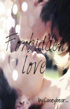 Forbidden Love by Caseybear_