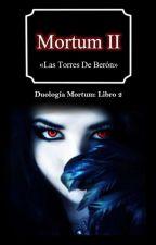 """Mortum 2 """"Las Torres De Berón"""" by Maritza_Carter"""
