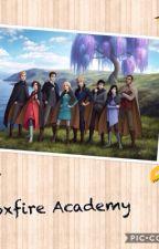 Foxfire Academy by MarvelLover1214
