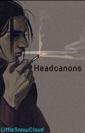 Headcanons by LittleSnowCloud