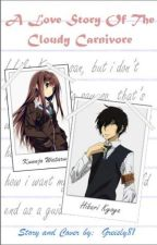 A Love Story of The Cloudy Carnivore (hibari x oc story) by greisly81