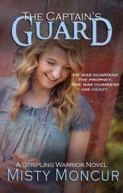 The Captain's Guard (#5) by MistyMoncur
