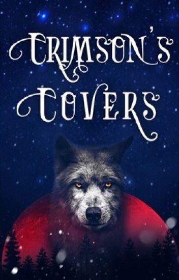 Crimson's Covers [open]