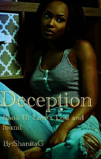 [Book 2]Deception: Love's Lost and Found[ON HOLD]