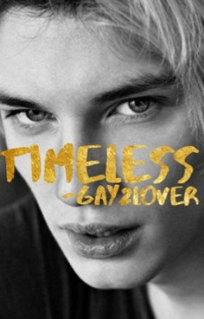 Timeless bxb by Gay2lover