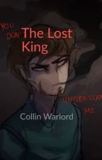 The Lost King by Collin_Warlord