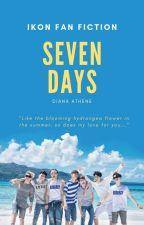 Seven Days (iKON Fan Fiction) by dianaathene
