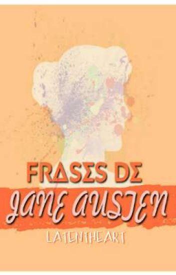 Frases De Jane Austen Electriclatentheart Wattpad