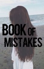 Book of Mistakes  by QueenOfTypos