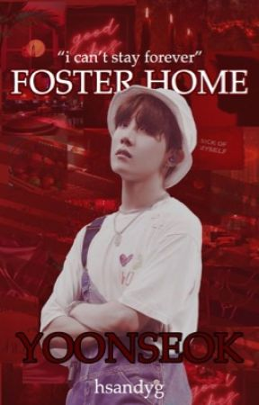 foster home || sope by hsandyg