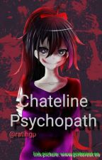 Chateline PSYCHOPATH (Relationship) by ratihgp