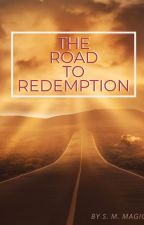 The Road to Redemption by Science_Meets_Magic
