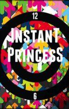 Instant Princess by purpleblue
