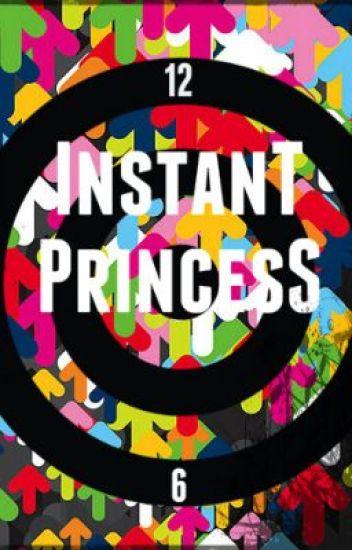 Instant Princess