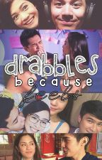 Drabbles Because Feels by tagaponds