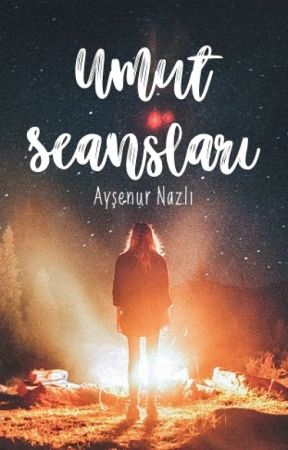 Umut Seansları | Texting by AysenurNazli