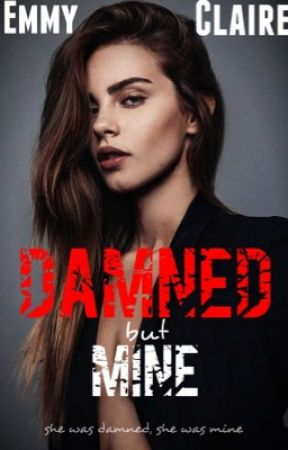 Damned but mine  by Emmyclair