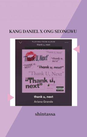 Thank u, next  💗 Ongniel by shintassa