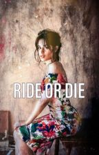 Ride or Die by 247pill