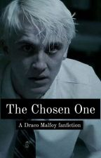 The chosen one ( Harry potter fiction. A Draco Malfoy lovestory) by fridaostman