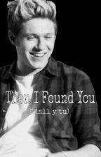 Then I Found You (Niall y tu) by SmileNiall5