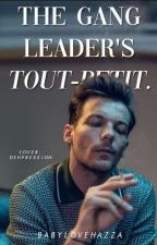 The Gang Leader's Tout-petit by babylovehazza