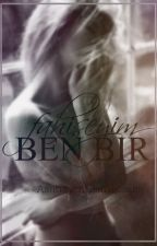 BEN BİR ... by AshtraysnHeartbreaks