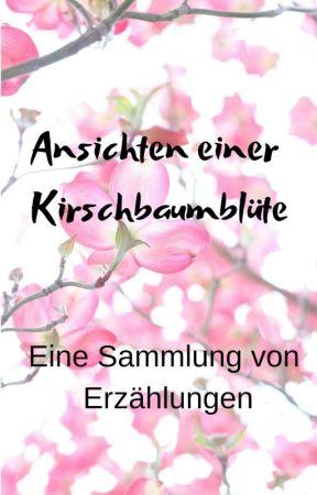 Ansichten einer Kirschbaumblüte by MissElizaDay