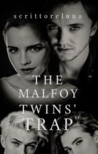 The Malfoy Twins' Trap by scrittoreluna