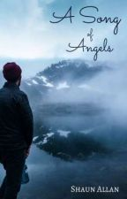 A Song of Angels by ShaunAllan