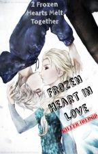 Frozen Heart In Love (Jack Frost x Elsa) (Jelsa) COMPLETED by Killer4Blood