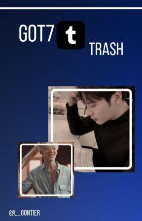 Got7 Tumblr Trash ¡! by L_Gontier