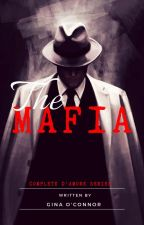 The Mafia (The complete D'Amore series) by GinaNDylanOConnor