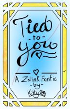 Tied to you | ZELINK AU by Kitty073