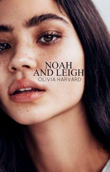 Noah and Leigh