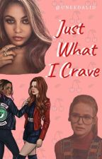 Just what I Crave by uneedalid