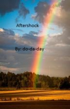 Aftershock by do-da-day