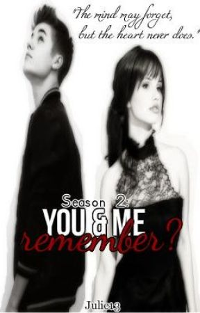 Season 2: You and Me, remember? (Justin Bieber) Reupload (IFILWME) by julie13