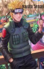 Naruto: Jounin Sensei [ON HOLD FOR KNOW] by SevenMapleRoot