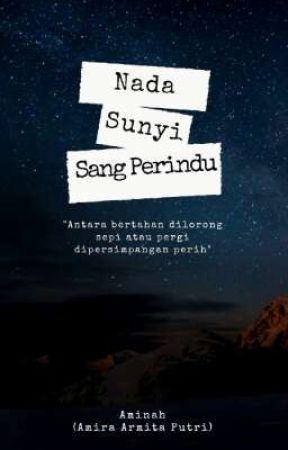 Nada Sunyi Sang Perindu by AyuAndira459