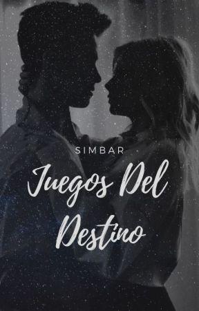 JUEGOS DEL DESTINO                                   |SIMBAR| by Mara01Fijaht