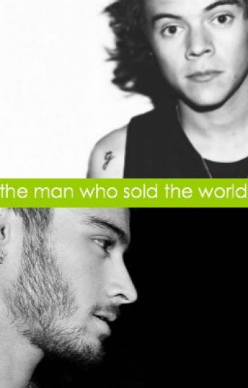 The Man Who Sold the World (Zarry AU)