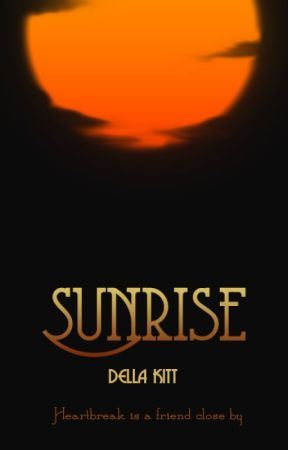 Sunrise by DellaKitt