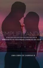 Simplificando - Sob Duas Rodas by sasabattistoni