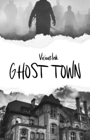 Ghost Town by ViciousInk