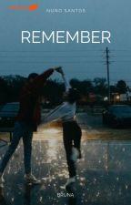 Remember|| Nuno Santos by brunaa09